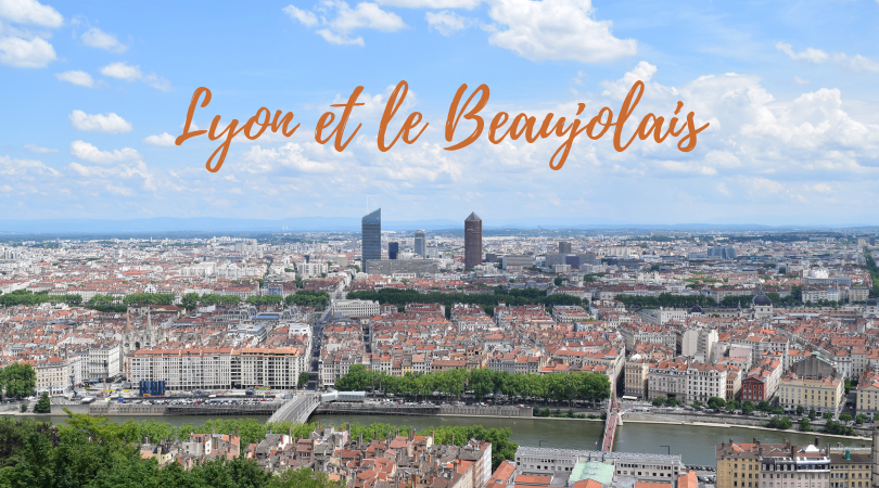 Lyon et le Beaujolais